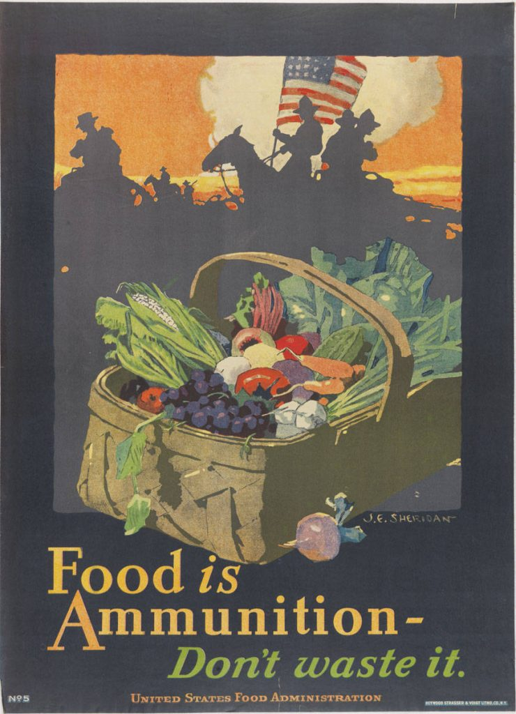 John Sheridan, Food is Ammunition (New York: United States Food Administration, 1918). Color lithograph.