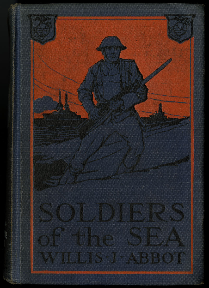 Willis J. Abbot, Soldiers of the Sea: The Story of the United States Marine Corps (New York, 1918).