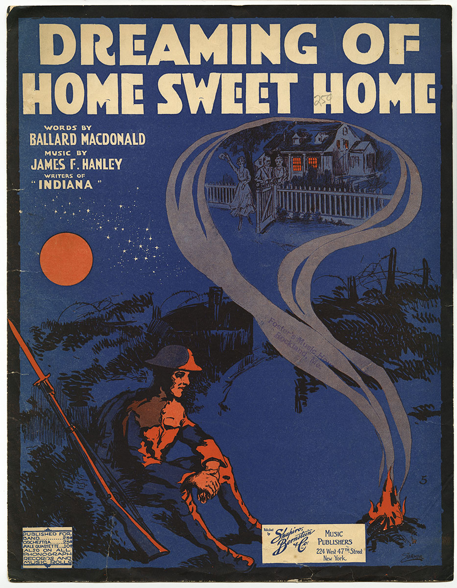 James F. Hanley and Ballard MacDonald, Dreaming of Home Sweet Home (New York: Shapiro, Bernstein & Co., 1918). Gift of anonymous donor.