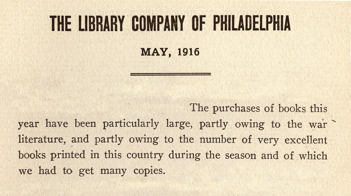 Library Company of Philadelphia, Annual Report, 1915-1916 (Philadelphia, 1916-1917).