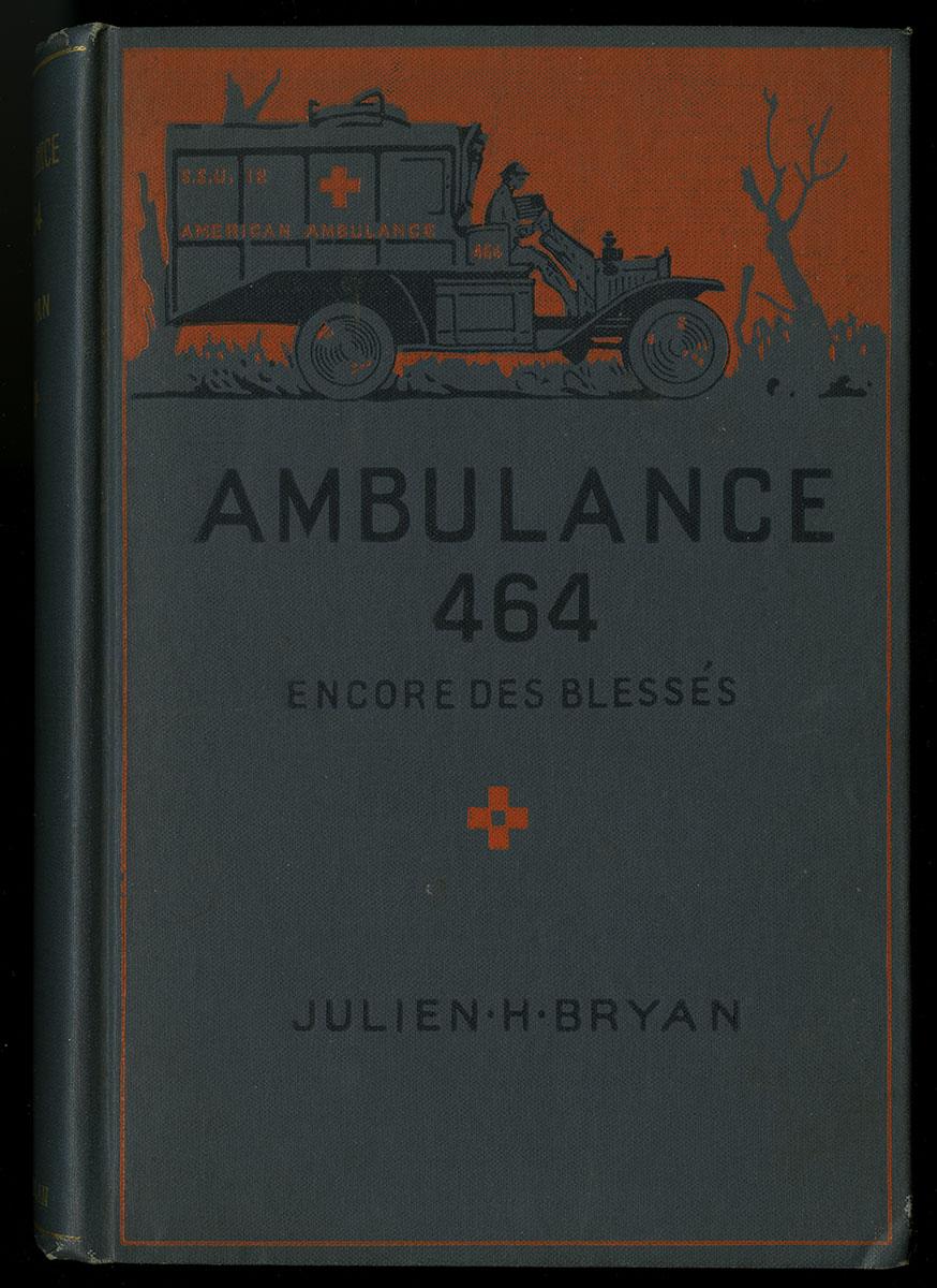 Julien H. Bryan, Ambulance 464 (New York, 1918).