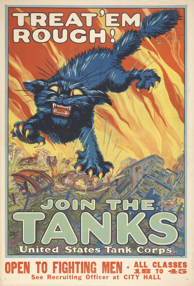 August William Hutaf, Treat 'Em Rough! Join the Tanks, (United States, ca. 1917). Color lithograph.